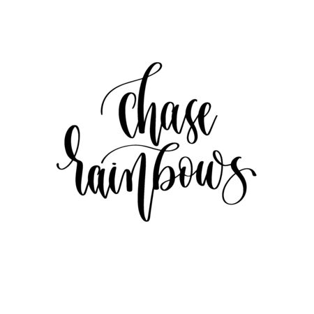 chase rainbows - hand lettering inscription positive quote design, motivation and inspiration phrase Çizim