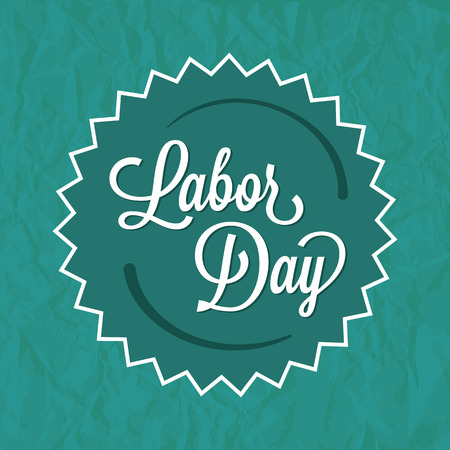 labor: Labor Day Green Badge Label. Text on a Badge on top of a green background with paper texture.