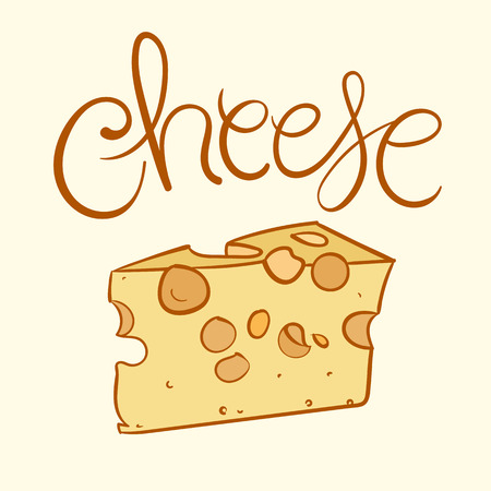 hand lettered: Cheese Vector Illustration. Hand Lettered Text and Cheese Illustration.