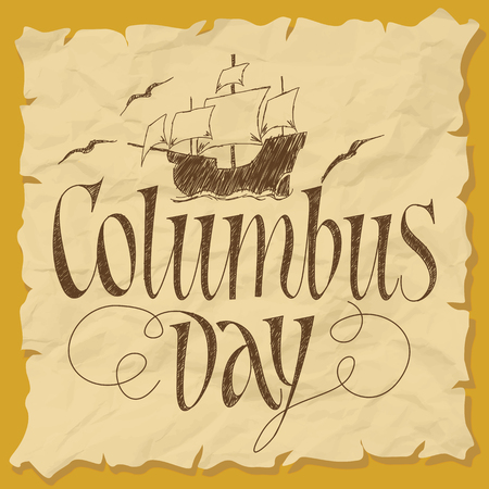 christopher columbus: Columbus Day Vector Illustration. Hand Lettered Text with Ship Illustration on Paper.
