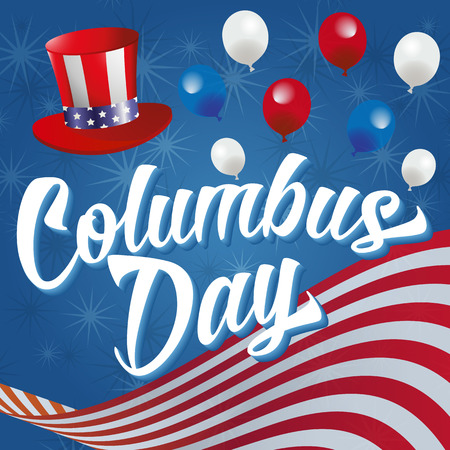 cristoforo colombo: Columbus Day Vector Illustration. White Text on a blue background with American Flag, Hat, Balloons and Stars. Vettoriali