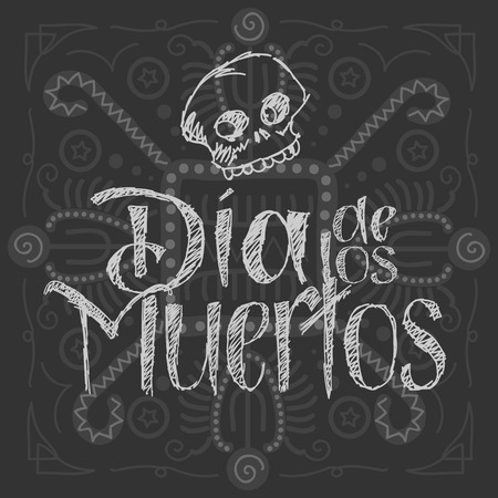 Dia de los muertos - Day of the Dead Vector Illustration. Hand Lettered Text with Skull. Background with aztec-like pattern.
