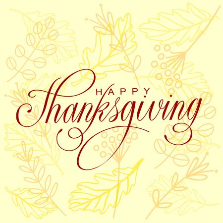 familias felices: Ilustración feliz de Acción de Gracias Día del vector. Letras de la mano de texto en un fondo lleno de ramas y hojas.
