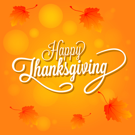 Happy Thanksgiving Day Vector Illustration. White Text with Shadows on an Orange Background with Leaves..