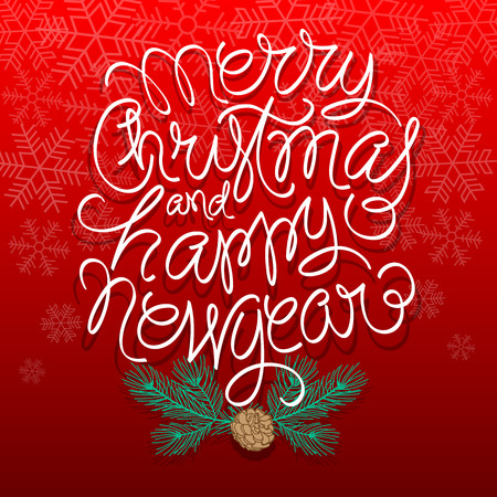 christmas decor: Merry Christmas and Happy New Year Vector Illustration. Hand Lettered Text with Christmas Ornaments on a Red Background.