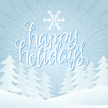 happy new year text: Happy Holidays Vector Illustration. Hand Lettered Text with Trees and Snow on a Blue Background.