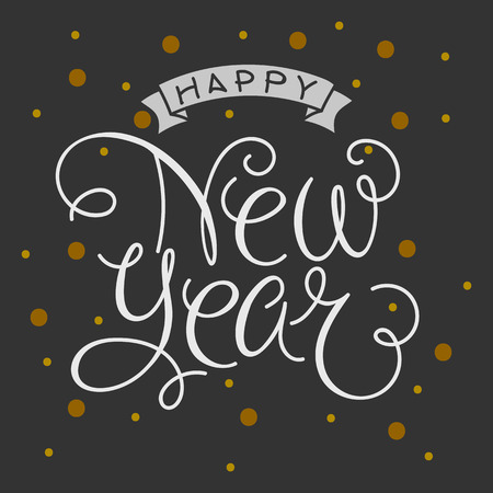 hand lettered: Happy New Year Vector Illustration with Hand Lettered Text and Hand Drawn Illustrations. Illustration