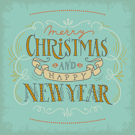 hand lettered: Merry Christmas and Happy New Year. Vector Illustration with Hand Lettered Text and Hand Drawn Illustrations.