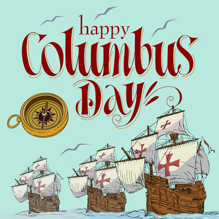 Happy columbus day handmade illustration. 向量圖像