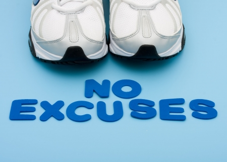 excuse: A pair of sneakers the words no excuses on a blue background, walking for a healthy heart