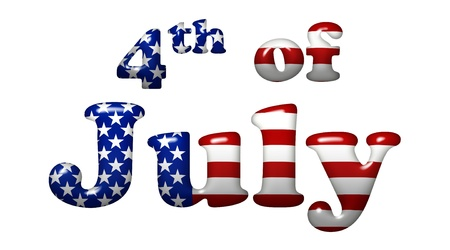 fourth of july: The words fourth of July in the American flag colors, Americas holiday