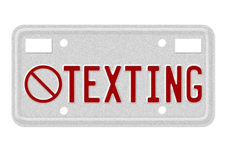 sms: The word testing in red on license plate isolated on white, No texting while driving