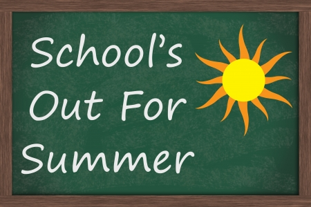 in out: Chalkboard words Schools Out for Summer with drawing of sun, Schools Out for Summer