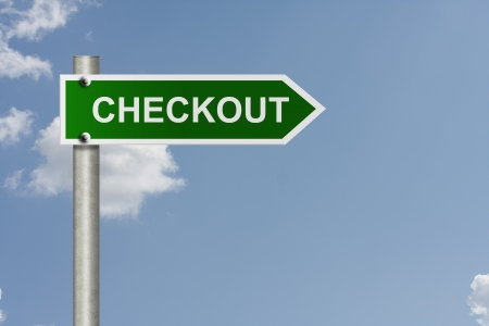 checkout: An American road sign with sky background and copy space for your message, Proceed to checkout