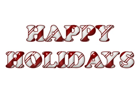 The words Happy Holidays in Candy Cane colors  red and white stripes isolation over white