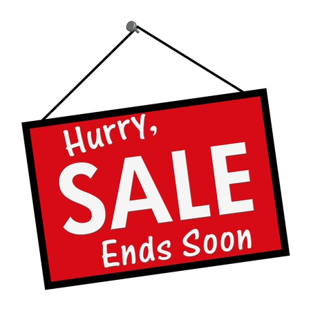 soon: A red, white and black sign with the words Hurry, Sale Ends Soon isolated on a white background