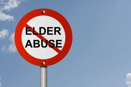 An American road sign and no symbol and word Elder Abuse with sky background and copy space for your message, Stop Elder Abuse Sign