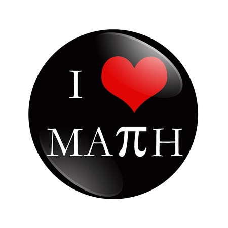 I Love Math button, A black and red  button with words I love Math isolated on a white background
