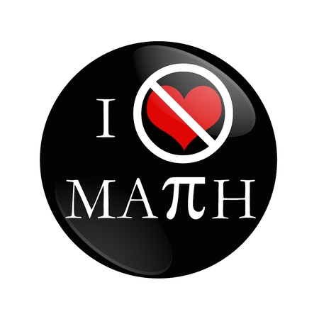 I Hate Math button, A black and red  button with words I hate Math isolated on a white background