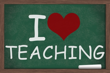 i like my school: I heart, love Teaching written on a chalkboard, I love Teaching Stock Photo