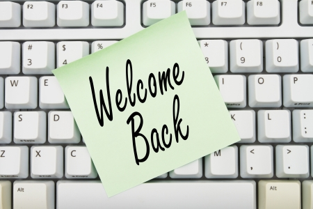 Computer keyboard keys with sticky note with words Welcome Back, Welcome back to our website Stock Photo - 21585210