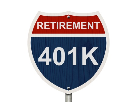 An American road interstate sign with words Retirement and 401k isolated on white, Your 40k1 Retirement Fund