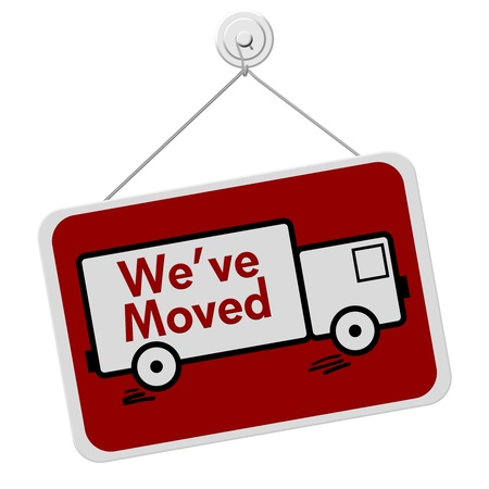 red truck: A red and white sign with the words We Have Moved isolated on a white background, We Have Moved Sign