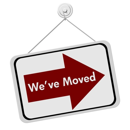 we have moved: A red and white sign with the words We Have Moved isolated on a white background, We Have Moved Sign