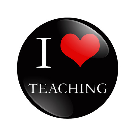 I Love Teaching button, A black and red  button with words I love Teaching isolated on a white background
