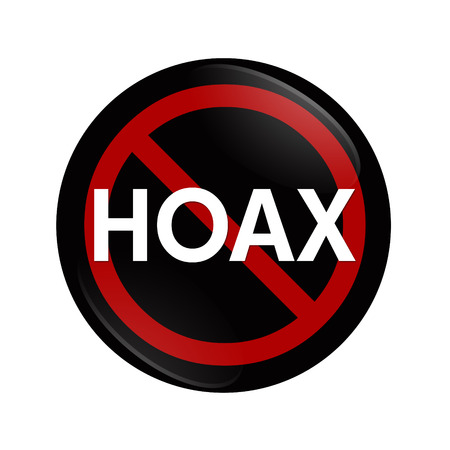 hoax: A black button with word Hoax and not symbol isolated on white, Stopping a Hoax Stock Photo