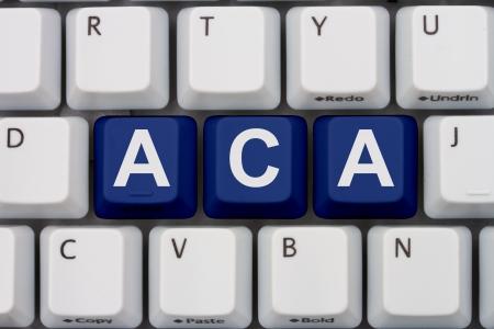 Tasti tastiera di computer con parola ACA, Affordable Care Act