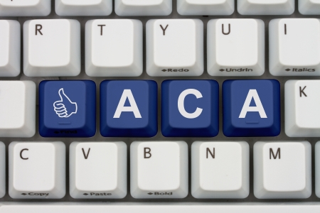 Computer keyboard keys with word ACA and thumbs up icon, Affordable Care Act is great