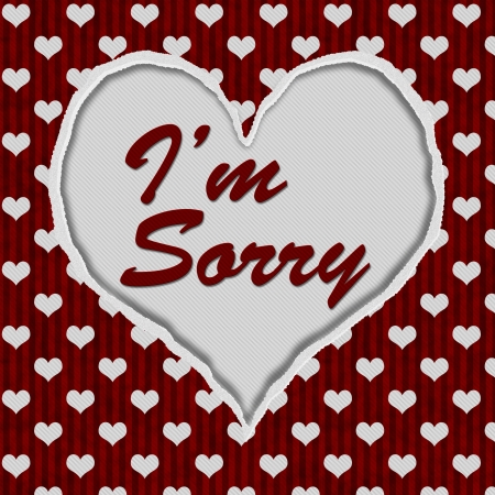 i am sorry: Red and White Hearts Torn Heart Background with text Im Sorry, Im Sorry Message