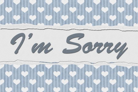 Blue Hearts Torn Background with text Im Sorry, Im Sorry Message photo