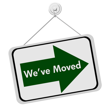 moved: A green and white sign with the words We Have Moved isolated on a white background, We Have Moved Sign
