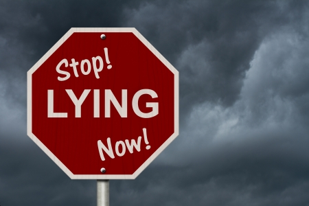 An American road sign and words Stop Lying Now with stormy sky background, Stop Lying Now Sign