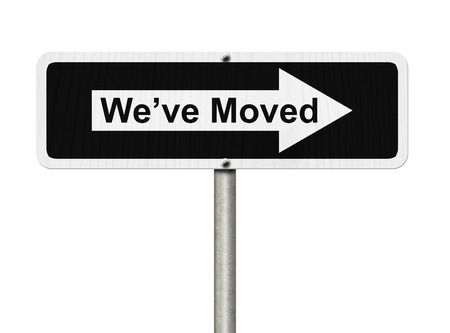 moved: White and Black street sign isolated over white with word Weve Moved, Weve Moved Sign