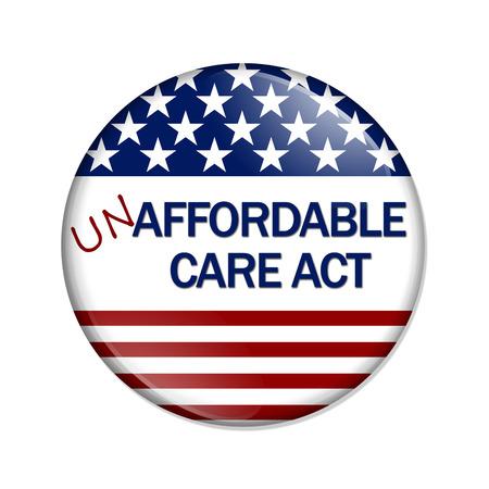Un botón blanco con las palabras no Affordable Care Act aislado en blanco, no la Ley de Asistencia Asequible Button