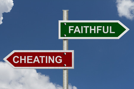 faithful: Red and green street signs with blue sky with words Cheating and Faithful, Cheating versus Faithful