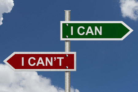 cant: Red and green street signs with blue sky with words I Can and I Cant, I Can versus I Cant Stock Photo