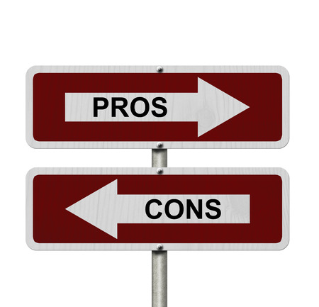 cons: Pros versus Cons, Red and white street signs with words Pros and Cons isolated on white