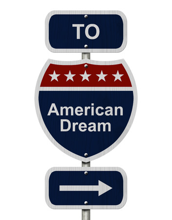 over: American Dream this way, Blue and Red Interstate Sign with word American Dream and an arrow isolated over white