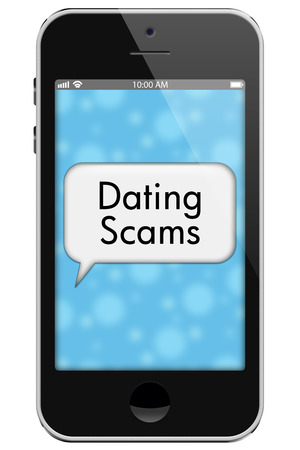 Dating Scams, Mobile Phone with words Dating Scams in Text Bubble isolated on a white background