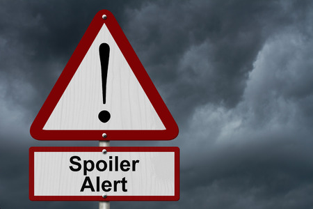 spoiler: Spoiler Alert Caution Sign, Red and White Triangle Caution sign with word Spoiler Alert with stormy sky background
