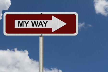 narcissistic: This is my way, Red and white street sign with word My Way with sky background Stock Photo