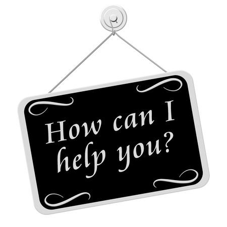 Hoe kan ik u helpen Aanmelden, Een zwart-wit bord met de woorden: Hoe kan ik u helpen teken geïsoleerd op een witte achtergrond