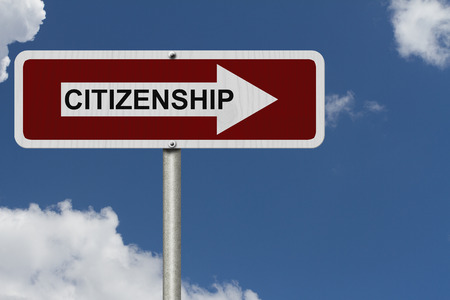 citizenship: The way to getting Citizenship, Red and white street sign with word Citizenship with sky background