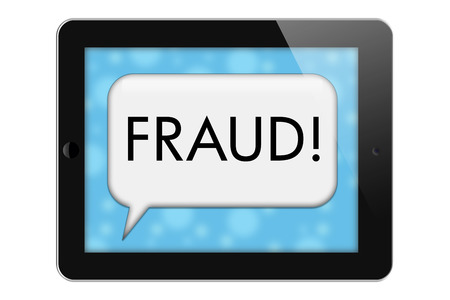 Fraud Alerts, Tablet with words Fraud in Text Bubble isolated on a white background