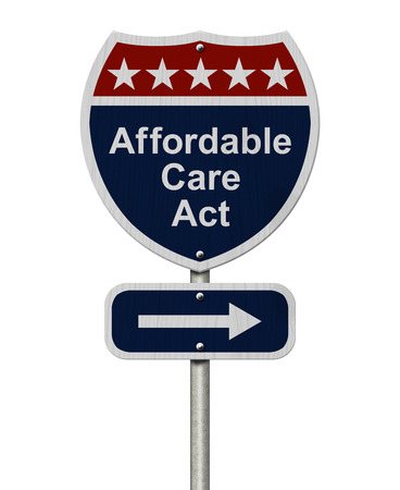 Affordable Care Act Sign, A red, white and blue highway sign with words Affordable Care Act and an arrow sign isolated over white Stock Photo