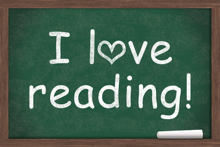 i like my school: I love reading, I love reading written on a chalkboard with a piece of white chalk